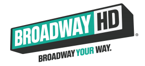 Broadway HD logo with tagline: Broadway Your Way.